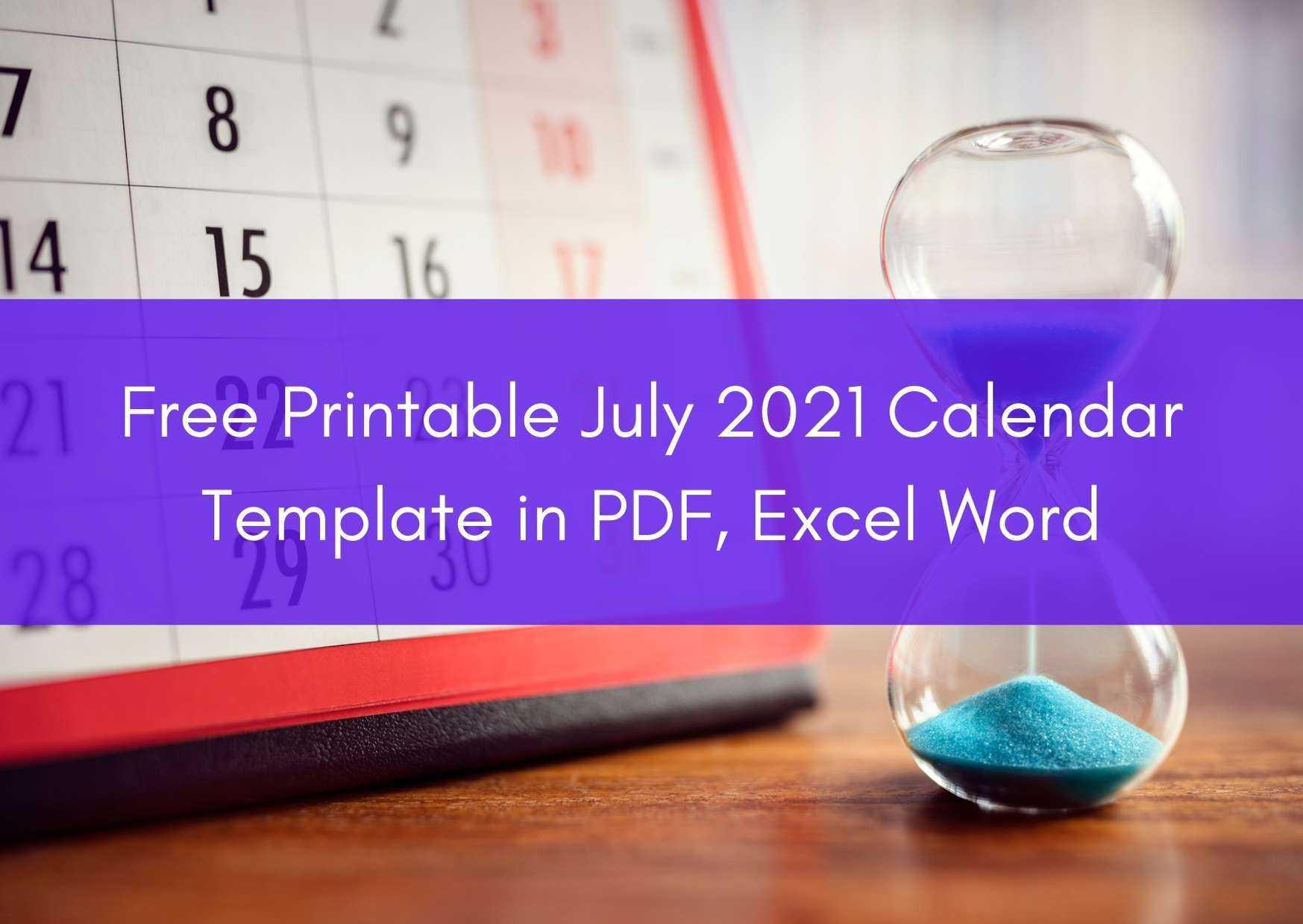 Free Printable July 2021 Calendar Template in PDF, Excel Word