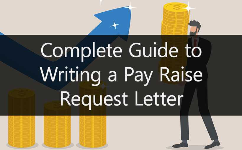Complete Guide to Writing a Pay Raise Request Letter